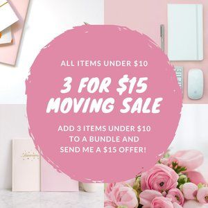Other - Moving Sale! Get three Items under $10 for $15!